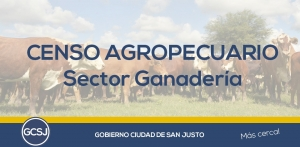 CENSO AGROPECUARIO SECTOR GANADERIA.